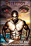 Deception: The Darkness (Thirst of the Deceptive Throne Series Book 2)