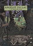 Angelot du Lac, Tome 1 : Le temps des loups