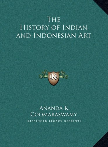 The History of Indian and Indonesian Art
