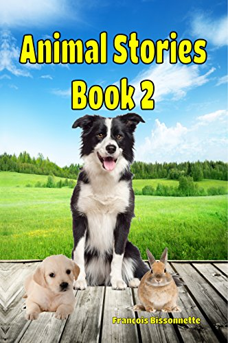 Children's Books: Animal Stories Book 2: (FREE VIDEO AUDIOBOOK INCLUDED) Kids Books ages 4-9 (Children's Book Animal Stories)