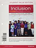 Inclusion: Effective Practices for All Students, Student Value Edition Plus NEW MyEducationLab with Pearson eText -- Access Card Package