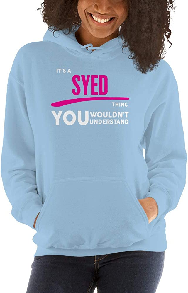 You Wouldnt Understand PF meken Its A Syed Thing