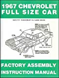 1967 Chevrolet Full-Size Car Factory Assembly Manual