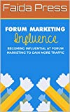 Forum Marketing Influence: Social Online Promotion
