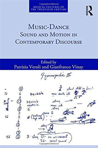 Music-Dance: Sound and Motion in Contemporary Discourse (Musical Cultures of the Twentieth Century)