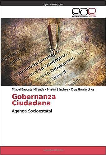 Gobernanza Ciudadana: Agenda Socioestatal (Spanish Edition ...