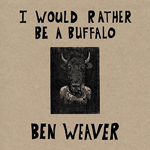 I Would Rather Be a Buffalo
