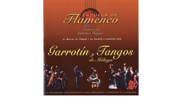 Escuela de Flamenco: Garrotín y Tangos de Málaga (Cristina Hoyos Present) de Various artists en Amazon Music - Amazon.es
