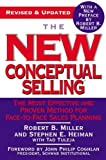 img - for The New Conceptual Selling: The Most Effective and Proven Method for Face-to-Face Sales Planning by Robert B. Miller (2005-04-20) book / textbook / text book