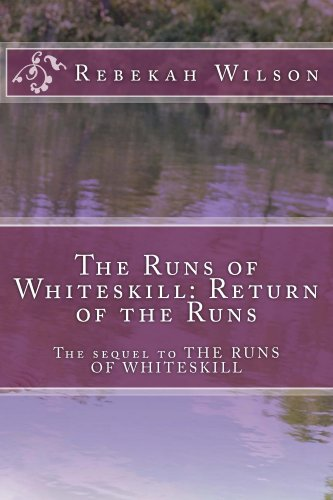 Book: The Runs of Whiteskill - Return of the Runs by Rebekah Wilson