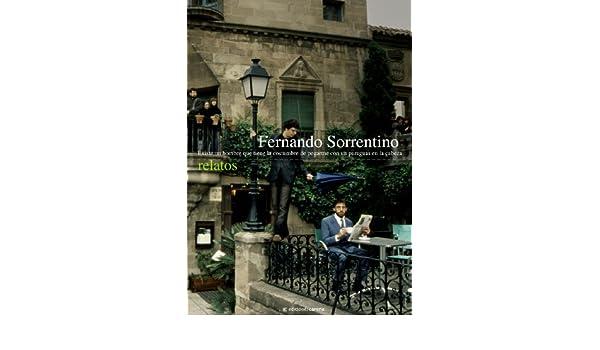 Amazon.com: Existe un hombre que tiene la costumbre de pegarme con un paraguas en la cabeza (Spanish Edition) eBook: Fernando Sorrentino: Kindle Store