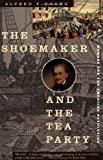 The Shoemaker and the Tea Party: Memory and the American Revolution, Alfred F. Young, 0807054054
