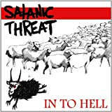 In To Hell by Satanic Threat (2013-03-19)
