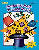 Mastering Math Through Magic, Grades 4-6, Mary A. Lombardo, 1586831240