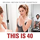 This Is 40 [Explicit]