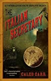 The Italian Secretary: A Further Adventure of Sherlock Holmes