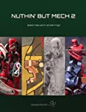 Nuthin But Mech 2 - Sketches and Renderings