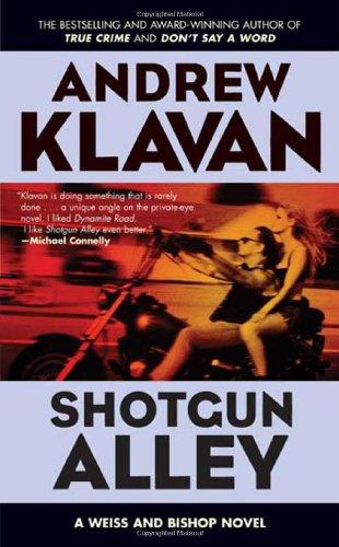 Read Online Shotgun Alley (Weiss and Bishop Novels) PDF