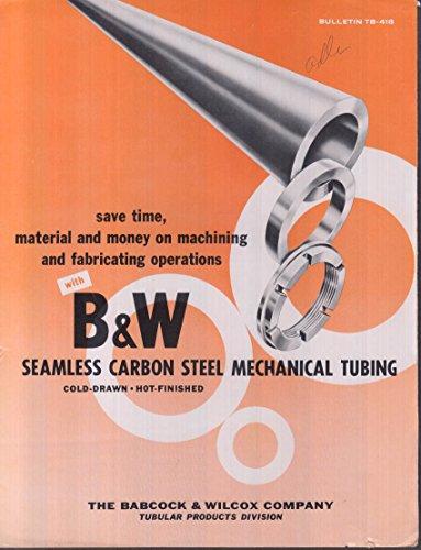 Babcox & Wilcox Seamless Carbon Steel Mechanical Tubing folder 1950s