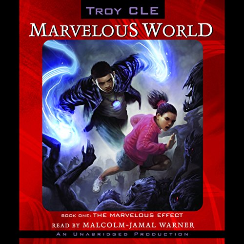 The Marvelous Effect: Marvelous World, Book 1 by Listening Library