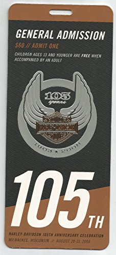 105th Anniversary Harley Davidson Collectible Celebration Ticket Milwaukee Wisconsin Rare 2008