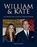 William & Kate: Celebrating a Royal Engagement
