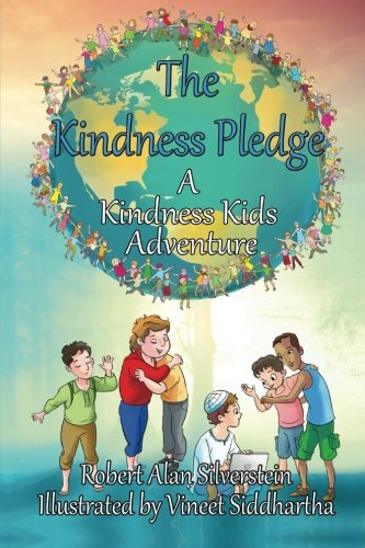 The Kindness Pledge: A Kindness Kids Adventure (Kindness Kids Adventures)