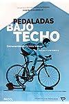 https://libros.plus/pedaladas-bajo-techo/