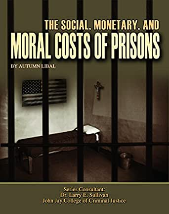 prison a ethical form of rehabilitation General overview & description of the  general description and overview of nursing roles in prison  competent and ethical care to advocate for better.