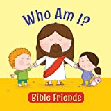 Who Am I?--Bible Friends, Karen Williamson, 1859858961