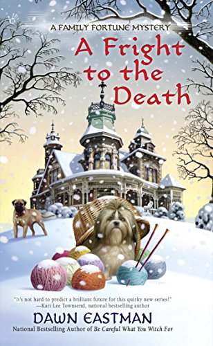 A Fright to the Death (A Family Fortune Mystery Book 3)