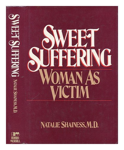 Sweet Suffering by Natalie Shainess