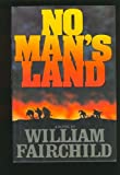No Man's Land, William Fairchild, 0553053310