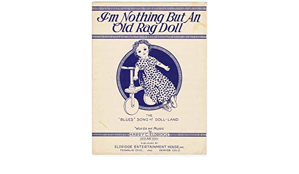 Im Nothing But An Old Rag Doll (The
