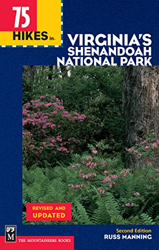 75 Hikes in Virginia Shenandoah National Park (100 Hikes In...) (Best Campgrounds In West Virginia)