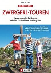 Wanderführer Zwergerl-Touren für Familien: Wanderungen für die Kleinsten zwischen Karwendel und Berchtesgaden
