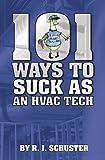 kindle hvac books - 101 Ways To Suck As An HVAC Technician