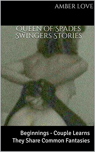 Queen of Spades Swingers Stories: Beginnings - Couple Learns They ...