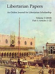 Libertarian Papers, Vol. 2, Part 1 (2010)