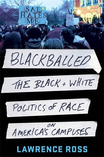 Search : Blackballed: The Black and White Politics of Race on America's Campuses