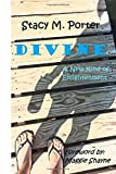 : Divine: A New Kind of Enlightenment