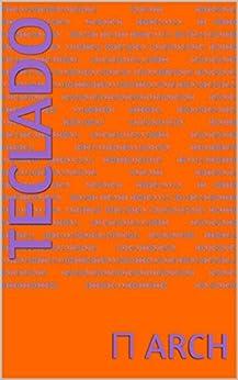 teclado (Spanish Edition) by [arch, ...