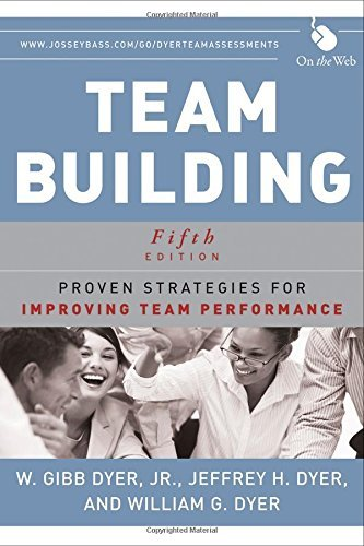 Team Building: Issues and Alternatives by WILLIAM G. DYER (1987-01-01) Paperback