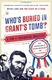 Who's Buried in Grant's Tomb?, C-Span Staff, 1586488694