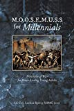 M.O.O.S.E.M.U.S.S For Millennials: Principles of War for Peace-Loving Young Adults