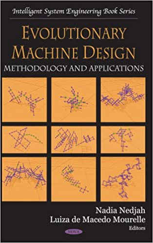 Book Evolutionary Machine Design: Methodology and Applications (Intelligent System Engineering)