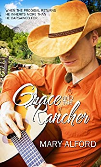 Grace and the Rancher by [Alford, Mary]