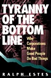 Tyranny of the Bottom Line, Ralph Estes, 1881052753