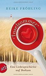 Inselsommer: Eine Liebesgeschichte auf Borkum von Fröhling. Heike (2013) Taschenbuch