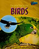 The Wild Side of Pet Birds, Jo Waters, 1410914119